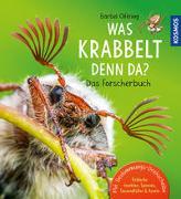 Cover-Bild zu Oftring, Bärbel: Was krabbelt denn da? Das Forscherbuch
