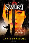 Cover-Bild zu Chris Bradford: Samurai, Band 2: Der Weg des Schwertes