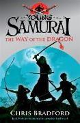 Cover-Bild zu Bradford, Chris: The Way of the Dragon (Young Samurai, Book 3)