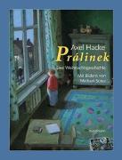 Cover-Bild zu Hacke, Axel: Prálinek