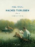 Cover-Bild zu Hacke, Axel: Hackes Tierleben