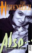 Cover-Bild zu Heidenreich, Elke: Also