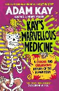 Cover-Bild zu Kay, Adam: Kay's Marvellous Medicine