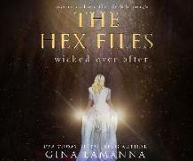Cover-Bild zu Lamanna, Gina: The Hex Files: Wicked Ever After
