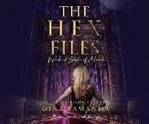 Cover-Bild zu Lamanna, Gina: The Hex Files: Wicked State of Mind