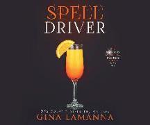 Cover-Bild zu Lamanna, Gina: Spelldriver