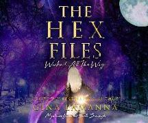 Cover-Bild zu Lamanna, Gina: Hex Files, The: Wicked All the Way