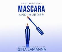 Cover-Bild zu Lamanna, Gina: Mascara and Murder
