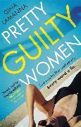 Cover-Bild zu LaManna, Gina: Pretty Guilty Women