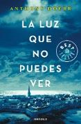 Cover-Bild zu Doerr, Anthony: La luz que no puedes ver/All the Light We Cannot See