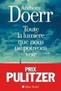 Cover-Bild zu Doerr, Anthony: Toute la lumière que nous ne pouvons voir