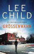 Cover-Bild zu Child, Lee: Größenwahn