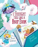 Cover-Bild zu Lazar, Tara: I Thought This Was a Bear Book