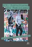 Cover-Bild zu Czerney, Sarah (Hrsg.): DIY, Subkulturen und Feminismen