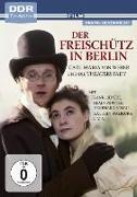 Cover-Bild zu Eidam, Klaus: Der Freischütz in Berlin