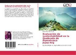 Cover-Bild zu San Martín, Silvina Marta: Evaluación de sustentabilidad en la Quebrada de Humahuaca Jujuy-Arg