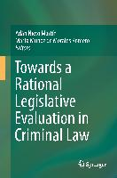 Cover-Bild zu Nieto Martín, Adán (Hrsg.): Towards a Rational Legislative Evaluation in Criminal Law