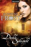 Cover-Bild zu Frost, Jeaniene: Dunkle Sehnsucht