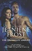 Cover-Bild zu Frost, Jeaniene: The Brightest Embers: A Paranormal Romance Novel