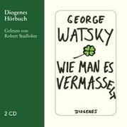 Cover-Bild zu Watsky, George: Wie man es vermasselt