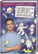 Cover-Bild zu Mayer, Eric: Eric erforscht ? 1: Die Eroberung des Weltalls
