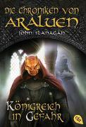 Cover-Bild zu Flanagan, John: Die Chroniken von Araluen - Königreich in Gefahr