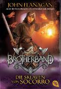 Cover-Bild zu Flanagan, John: Brotherband - Die Sklaven von Socorro
