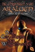 Cover-Bild zu Flanagan, John: Die Chroniken von Araluen - Der Gefangene des Wüstenvolks