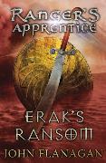 Cover-Bild zu Flanagan, John: Erak's Ransom (Ranger's Apprentice Book 7)