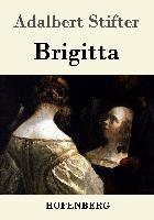 Cover-Bild zu Adalbert Stifter: Brigitta