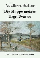 Cover-Bild zu Adalbert Stifter: Die Mappe meines Urgroßvaters