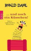 Cover-Bild zu Dahl, Roald: ? und noch ein Küsschen!