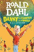 Cover-Bild zu Dahl, Roald: Danny the Champion of the World