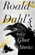 Cover-Bild zu Dahl, Roald: Roald Dahl's Book of Ghost Stories
