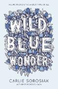 Cover-Bild zu Sorosiak, Carlie: Wild Blue Wonder