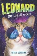 Cover-Bild zu Sorosiak, Carlie: Leonard My Life as a Cat