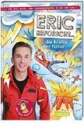 Cover-Bild zu Mayer, Eric: Eric erforscht ? 3: Die Kräfte der Natur
