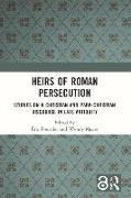 Cover-Bild zu Fournier, Éric (Hrsg.): Heirs of Roman Persecution