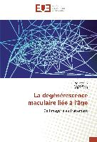 Cover-Bild zu Semoun, Oudy: La dégénérescence maculaire liée à l'âge