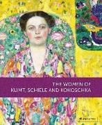 Cover-Bild zu Husslein-Arco, Agnes: The Women of Klimt, Schiele and Kokoscha