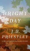 Cover-Bild zu Priestley, J. B.: Bright Day (Valancourt 20th Century Classics)