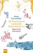 Cover-Bild zu Preisendörfer, Bruno: Als Deutschland noch nicht Deutschland war