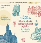 Cover-Bild zu Preisendörfer, Bruno: Als die Musik in Deutschland spielte