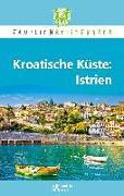 Cover-Bild zu Robert, Petrusa: Kroatische Küste: Istrien