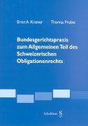 Cover-Bild zu Kramer, Ernst A: Bundesgerichtspraxis zum Allgemeinen Teil des Schweizerischen Obligationenrechts