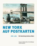 Cover-Bild zu Kramer, Thomas (Hrsg.): New York auf Postkarten 1880-1980