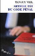 Cover-Bild zu Article 353 du code pénal von Viel, Tanguy