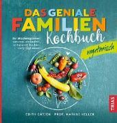 Cover-Bild zu Das geniale Familienkochbuch vegetarisch (eBook) von Keller, Markus H.