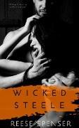 Cover-Bild zu Wicked Steele (The Wicked Ones, #7) (eBook) von Spenser, Reese