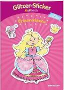 Cover-Bild zu Glitzer-Sticker Malbuch. Prinzessinnen von Schmidt, Sandra (Illustr.)